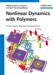 Cover of: Nonlinear dynamics with polymers | John A. Pojman