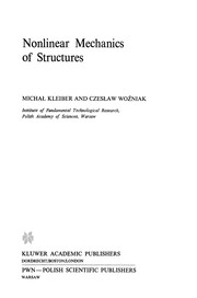 Cover of: Nonlinear Mechanics of Structures | MichaЕ' Kleiber