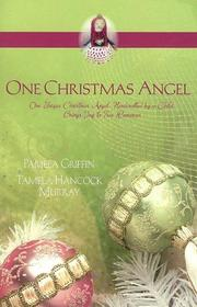 Cover of: One Christmas Angel: Strawberry Angel/Angel Charm (Christmas Romance 2-in-1)