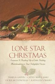 Cover of: Lone Star Christmas: A Christmas Chronicle/Here Cooks the Bride/Unexpected Blessings/The Marrying Kind (Inspirational Romance Collection)