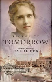 Cover of: Ticket to Tomorrow (A Fair to Remember Series #1)