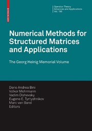 Cover of: Numerical Methods for Structured Matrices and Applications
