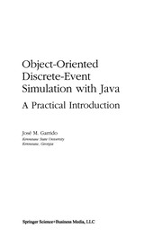 Cover of: Object-Oriented Discrete-Event Simulation with Java | JosГ© M. Garrido