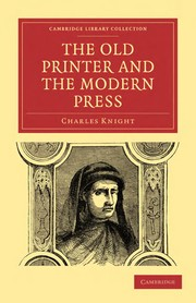 Cover of: The old printer and the modern press