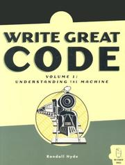 Cover of: Write Great Code: Volume 1 | Randall Hyde
