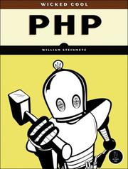 Cover of: Wicked Cool PHP | William Steinmetz
