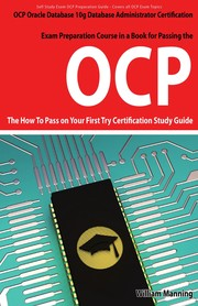 Cover of: OCP Oracle Database 10g database administrator certification exam preparation course in a book for passing the OCP | Manning, William
