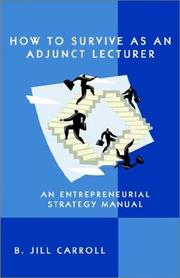 Cover of: How to Survive As an Adjunct Lecturer