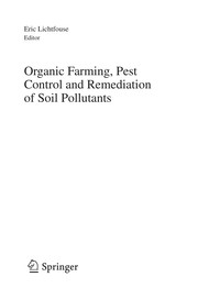 Cover of: Organic Farming, Pest Control and Remediation of Soil Pollutants | Eric Lichtfouse