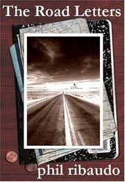 Cover of: The Road Letters | Phil Ribaudo