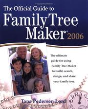 Cover of: The official guide to Family tree maker 2006 | Tana Pedersen Lord