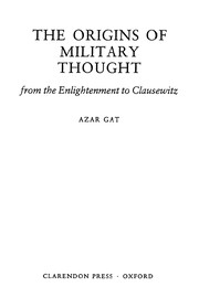 Cover of: The origins of military thought | Azar Gat