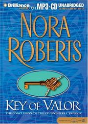 Cover of: Key of Valor (Key Trilogy) | Nora Roberts