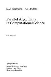 Cover of: Parallel Algorithms in Computational Science | Dieter W. Heermann