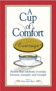 Cover of: A Cup of Comfort for Courage | Colleen Sell