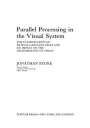 Cover of: Parallel Processing in the Visual System | Jonathan Stone