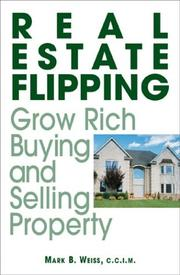 Cover of: Real Estate Flipping | Mark B. Weiss