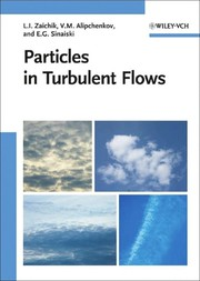 Cover of: Particles in turbulent flows | L. I. ZaД­chik