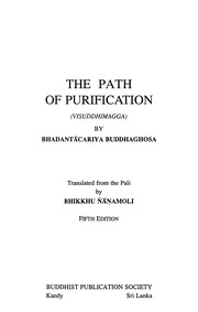 Cover of: The path of purification = | Buddhaghosa.