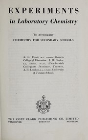 Cover of: Experiments in laboratory chemistry to accompany chemistry for secondary schools | A. G. Croal