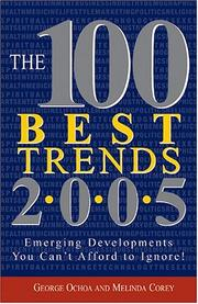 Cover of: The 100 Best Trends 2005: Emerging Developments You Can't Afford to Ignore! (100 Best)