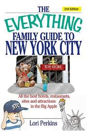 Cover of: The everything family guide to New York City | Lori Perkins