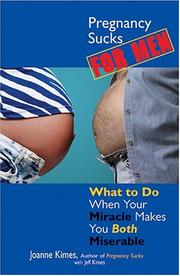 Cover of: Pregnancy Sucks for Men | Joanne Kimes, Jeff Kimes
