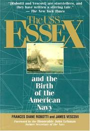 Cover of: The Uss Essex and the Birth of the American Navy | Frances Diane Robotti