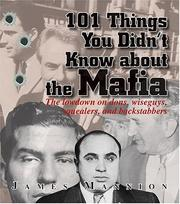 Cover of: 101 Things You Didn't Know About The Mafia by James Mannion