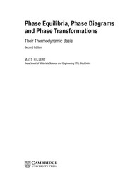 Cover of: Phase equilibria, phase diagrams and phase transformations | Mats Hillert