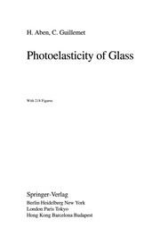 Cover of: Photoelasticity of Glass | Hillar Aben