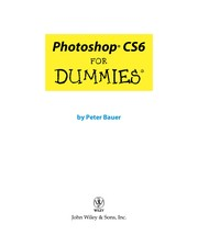 Cover of: Photoshop CS6 for dummies | Peter Bauer