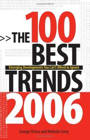 Cover of: The 100 Best Trends, 2006: Emerging Developments You Can't Afford to Ignore (100 Best Trends)