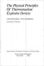 Cover of: The physical principles of thermonuclear explosive devices | Friedwardt Winterberg