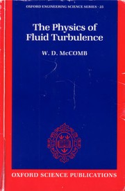 Cover of: The physics of fluid turbulence. | W. D. McComb