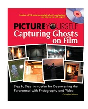 Cover of: Picture yourself capturing ghosts on film | Christopher Balzano