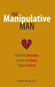 Cover of: The Manipulative Man | Dorothy Mccoy