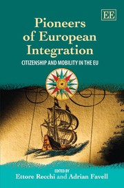 Cover of: Pioneers of European integration |