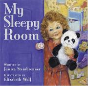 Cover of: My sleepy room | Jessica Steinbrenner
