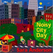 Cover of: Noisy City Day | Sara Anderson
