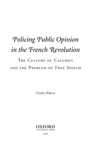 Cover of: Policing public opinion in the French Revolution | Walton, Charles professor of history.