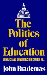 Cover of: The politics of education | John Brademas