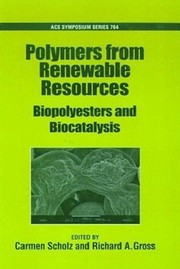Cover of: Polymers from renewable resources | Carmen Scholz