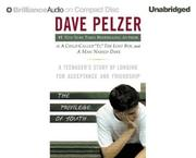 Cover of: The Privilege of Youth  | Dave Pelzer