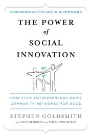Cover of: The power of social innovation | Stephen Goldsmith
