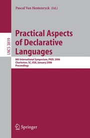 Cover of: Practical aspects of declarative languages | PADL 2006 (2006 Charleston, S.C.)