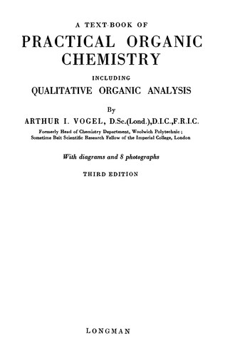 A text-book of practical organic chemistry, including qualitative organic analysis by Arthur Israel Vogel