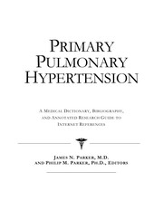 Cover of: Primary pulmonary hypertension | James N. Parker