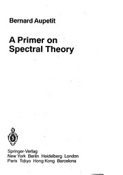 Cover of: A primer on spectral theory