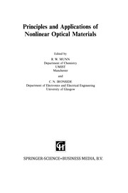 Cover of: Principles and Applications of Nonlinear Optical Materials | R. W. Munn